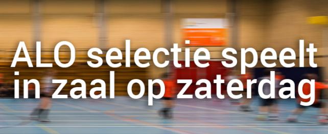ALO-selectie speelt komend zaalseizoen op zaterdag en neemt noodgedwongen afscheid van Marco Swikker